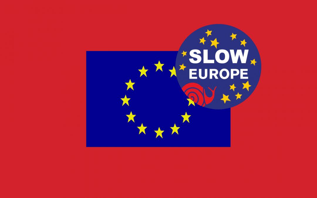 SlowEurope : une bonne alimentation, une bonne agriculture, maintenant !
