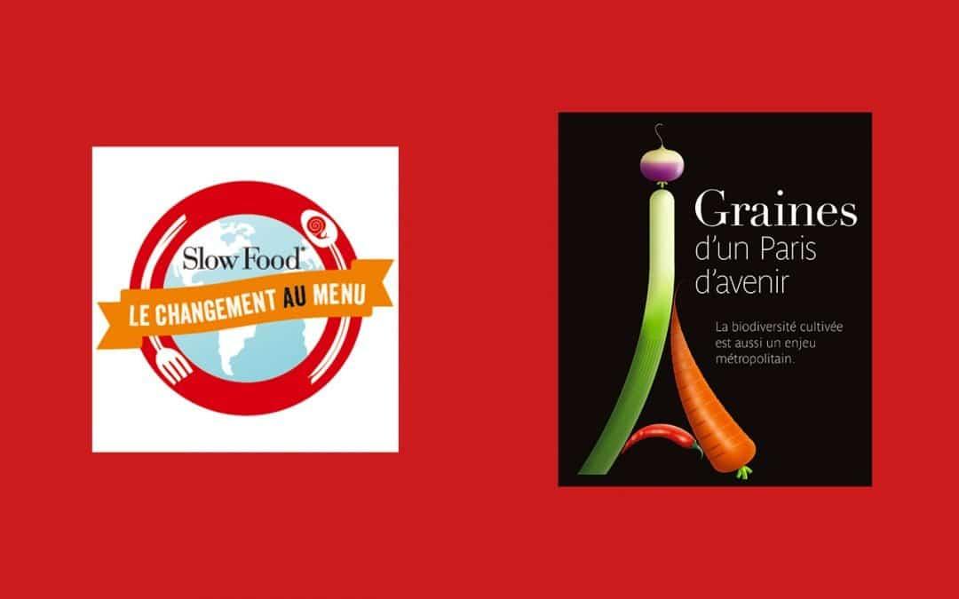 Graines d'un Paris d'Avenir avec l'Alliance Slow Food des Cuisiniers