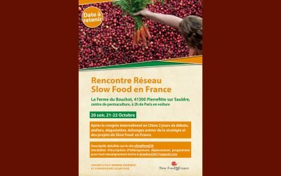Une rencontre nationale de Slow Food en France pour donner un nouvel élan au mouvement pour une alimentation bonne, propre et juste pour tous !