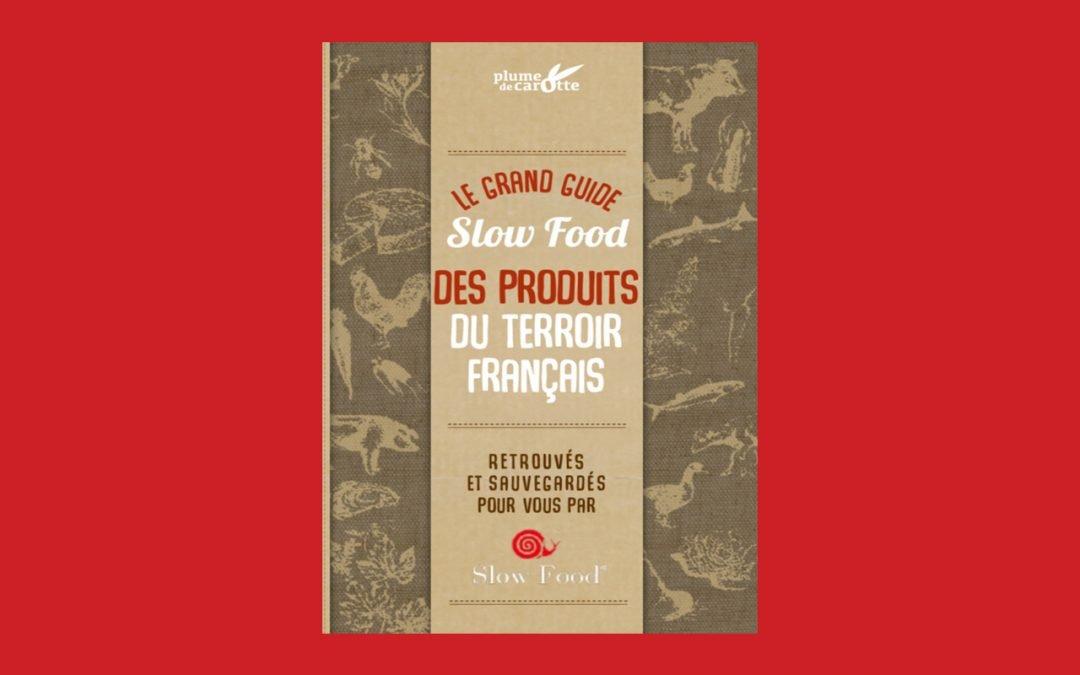 Sortie du Guide Slow Food des Produits du Terroir Français