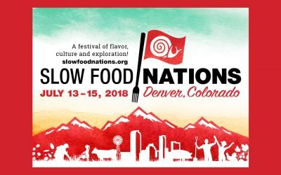 Slow Food Nations revient à Denver du 13 au 15 Juillet 2018