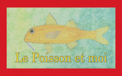 Le poisson et moi | Le nouveau film d'Elisabeth Tempier
