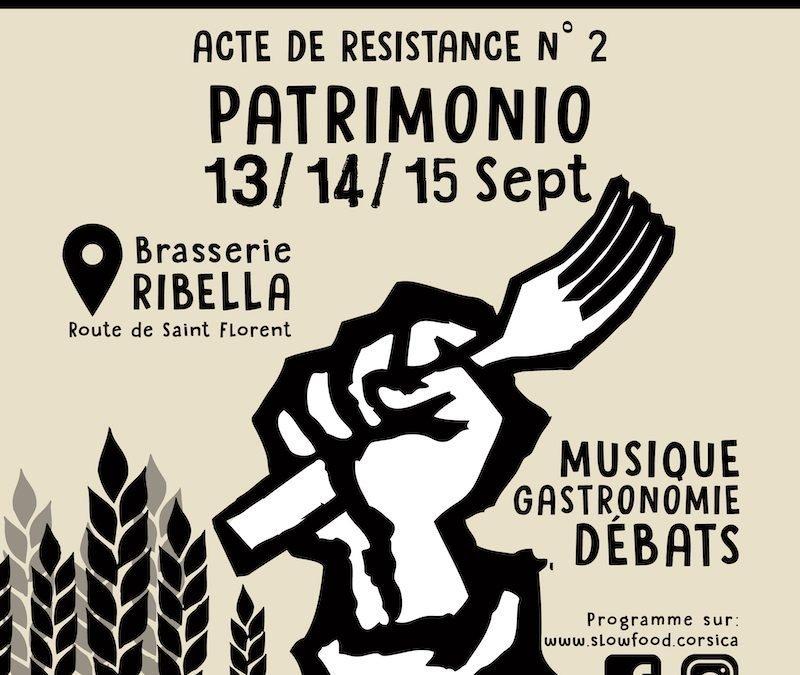 Ribellazione ! Acte 2 – Slow Food festival en Corse