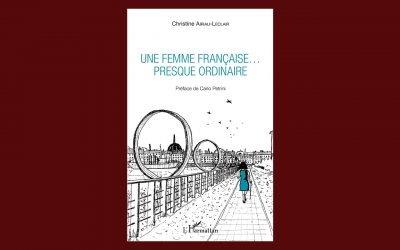 Une femme française… presque ordinaire | Le dernier livre de Christine Airiau-Leclair