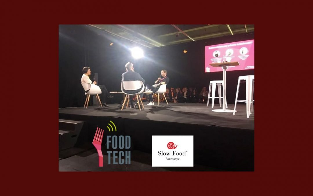 Food Use Tech Dijon avec Slow Food Bourgogne…